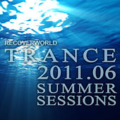 Recoverworld Trance 2011.06 Summer Sessions by Various Artists