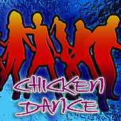 Chicken Dance [Party Mix] by Dance, Dance, Dance
