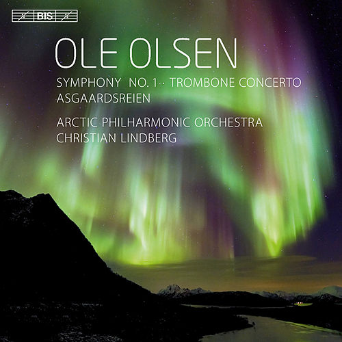 Olsen: Symphony No. 1 - Trombone Concerto - Asgaardsreien by Christian Lindberg