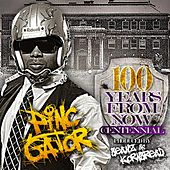 100 Years From Now Centennial Album by Pinc Gator
