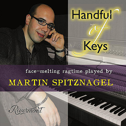 Handful of Keys: Face-Melting Ragtime Played by Martin Spitznagel by Martin Spitznagel