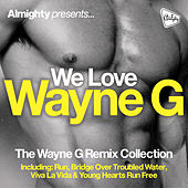 Almighty Presents: We Love Wayne G by Various Artists