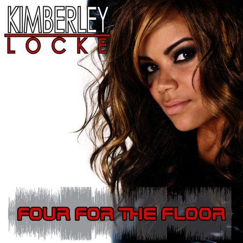 Four For The Floor by Kimberley Locke