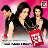Love Mein Ghum by Various Artists
