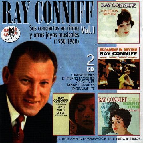 Ray Conniff. Sus Conciertos en Ritmo y Otras Joyas Musicales Vol.1 (1958-1960) by Ray Conniff