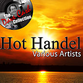 Hot Handel - [The Dave Cash Collection] by Various Artists