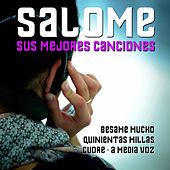 Salome Sus Mejores Canciones by Salome