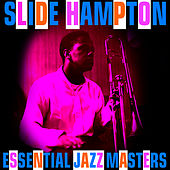 Essential Jazz Masters by Slide Hampton