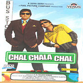 Chal Chala Chal by Various Artists