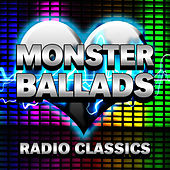 Monster Ballads - Radio Classics by Various Artists