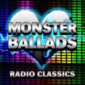 Monster Ballads - Radio Classics von Various Artists