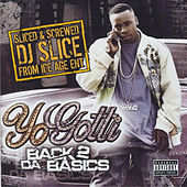 Back 2 Da Basics (Sliced & Screwed) von Yo Gotti