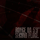 Second Place (Radio Edit) - Single von Royce Da 5'9
