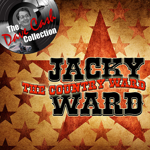 The Country Ward - [The Dave Cash Collection] by Jacky Ward