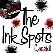 Classic!! - [The Dave Cash Collection] by The Ink Spots