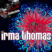 Live Irma - [The Dave Cash Collection] by Irma Thomas