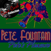 Pete's Pleasure - [The Dave Cash Collection] by Pete Fountain