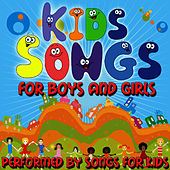 Kids Songs For Boys And Girls by Songs for Kids
