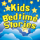 Kids Bedtime Stories by Stories For Kids