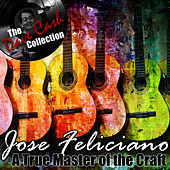 A True Master of the Craft - [The Dave Cash Collection] by Jose Feliciano