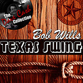 Texas Swing - [The Dave Cash Collection] by Bob Wills