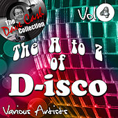 The A to Z of D-isco Vol 4 - [The Dave Cash Collection] by Various Artists