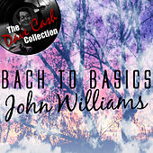 Bach to Basics - [The Dave Cash Collection] by John Williams
