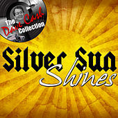 Silver Sun Shines - [The Dave Cash Collection] by Silver Sun