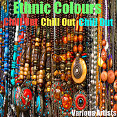 Ethnic Colours - Chill Out by Various Artists