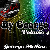 By George Volume 4 - [The Dave Cash Collection] by George McCrae