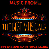 Music From The Best Musicals by Musical Mania