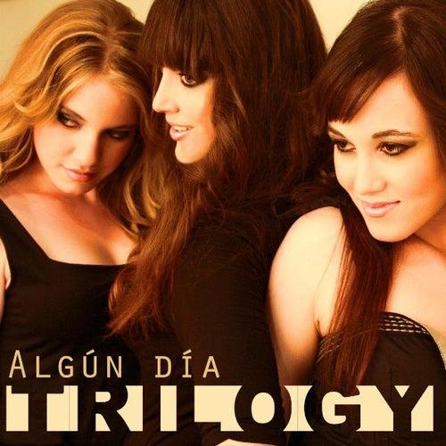 Algún Día - Single by Trilogy