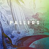 Come Rain, Come Sunshine by Pallers