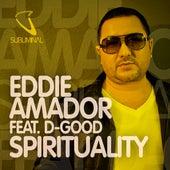 Spirituality by Eddie Amador