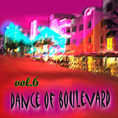 Dance Of Boulevard Vol.6 by Various Artists