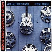 Texas Tango by Vargas Blues Band