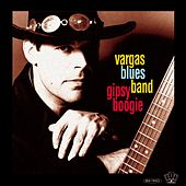 Gipsy Boogie by Vargas Blues Band