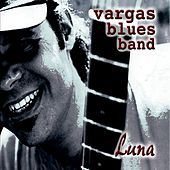 Luna by Vargas Blues Band