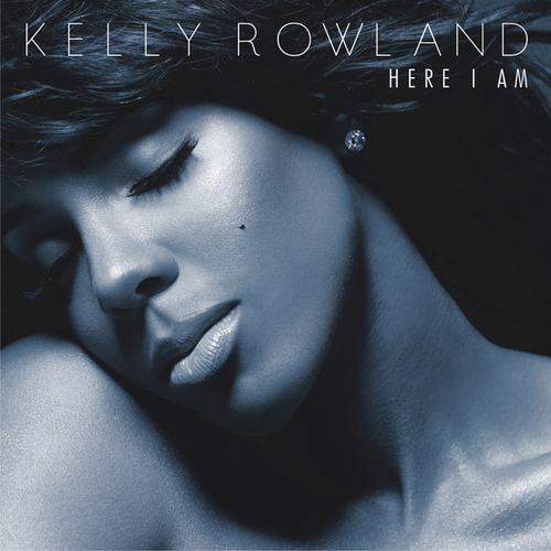 Here I Am by Kelly Rowland