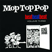 Mop Top Pop: Beat Beat Beat, Vol. 3 by Various Artists