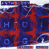 Anthology by Stephanie Jackson