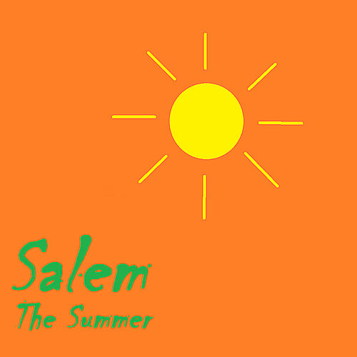 The Summer by Salem