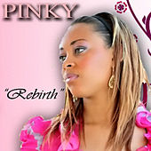 Rebirth by Pinky