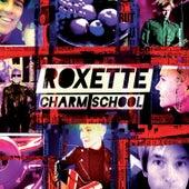 Charm School by Roxette