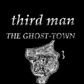 Third Man by Ghost Town
