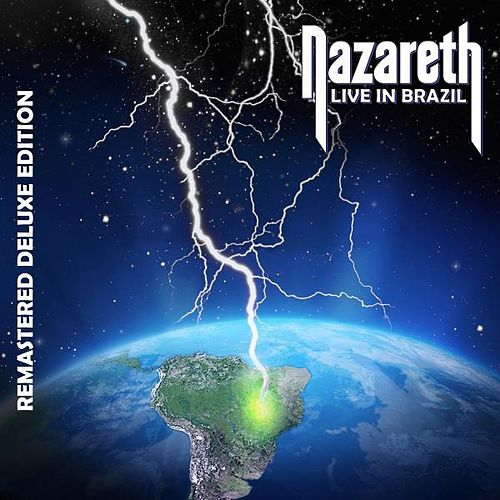 Live In Brazil (Remastered Deluxe Edition) by Nazareth