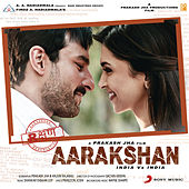 Aarakshan by Various Artists