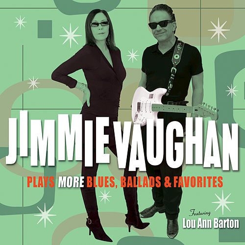 Plays More Blues, Ballads & Favorites by Jimmie Vaughan