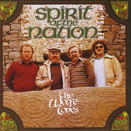 Spirit of the Nation by The Wolfe Tones