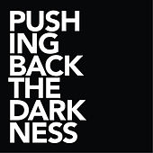 Pushing Back the Darkness by Vineyard Westside Worship